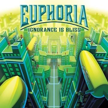 Euphoria - Ignorance is Bliss Exp.