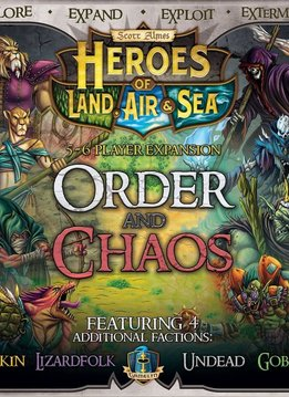 Heroes of Land Air and Sea - Order and Chaos Expansion