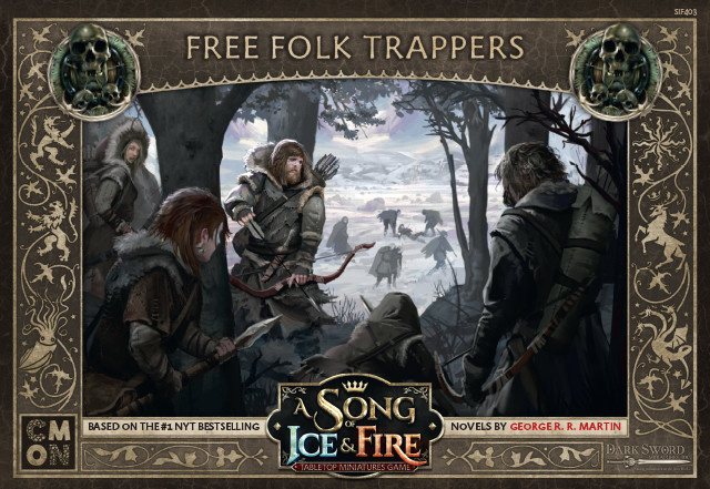 Song of Ice and Fire Free Folk Trappers (Sortie le 23 Mai)
