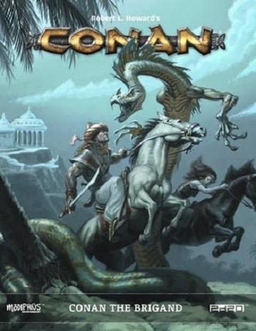 Conan RPG: Conan the Brigand