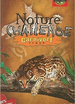 Nature Challenge / Carnivore (anglais)
