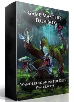 GM Toolbox: Wandering Monster Deck Waterways