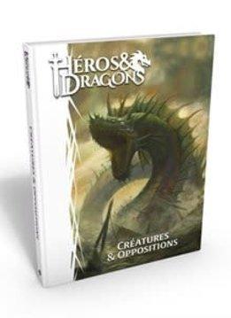 Heros et Dragons: Creatures et opposition HC