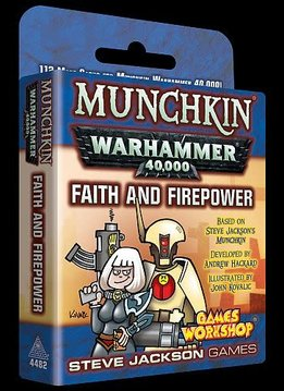 Munchkin: Warhammer 40k -Faith and Firepower