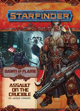 Starfinder - Assault on the Crucible (Dawn of Flame 6 of 6)