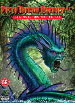 Fifth Edition Fantasy #17: Secrets of Mistcutter Isle