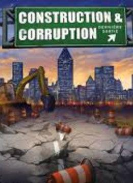 Construction & Corruption