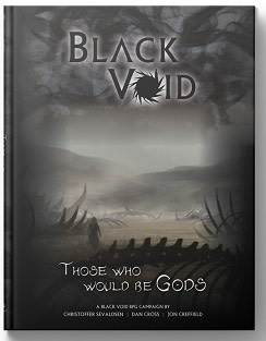 Black Void RPG: Those Who Would Be Gods