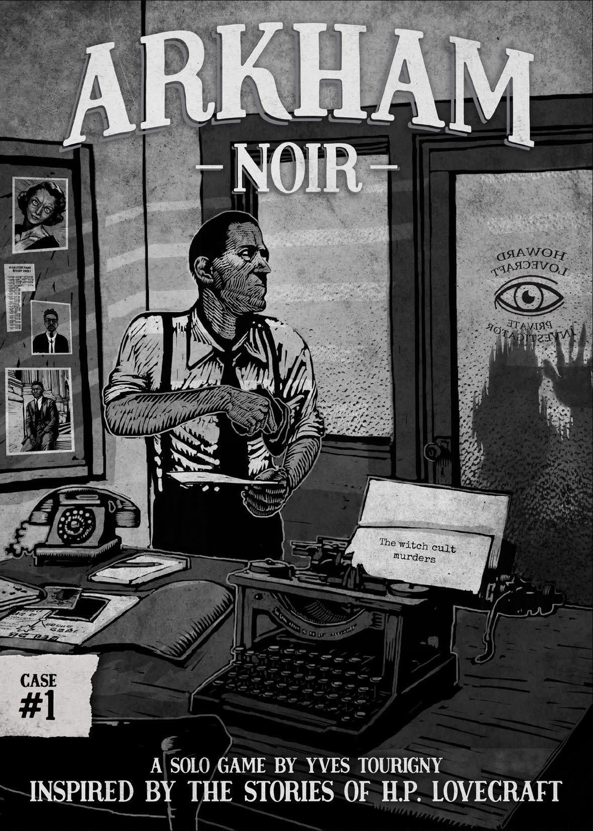 Arkham Noir - Case #1