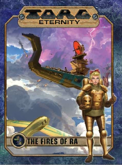 Torg Eternity: The Fires of Ra
