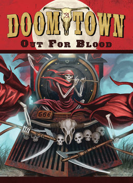 Doomtown: Out for Blood Exp.