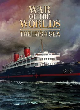 War of the Worlds: The Irish Sea Exp.