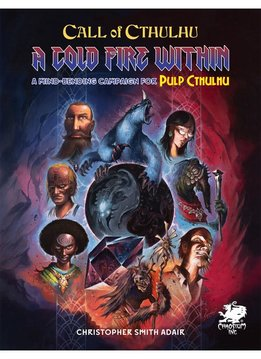 CoC A Cold Fire Within for Pulp Cthulhu