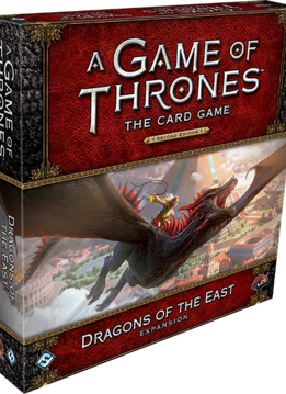 Game of Thrones LCG: Dragons of the East