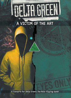 Delta Green - A Victim of the Art