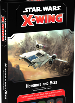 X-Wing 2E: Hotshots and Aces Reinforcements Pack