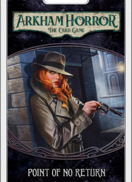 Arkham Horror LCG: Point of No Return