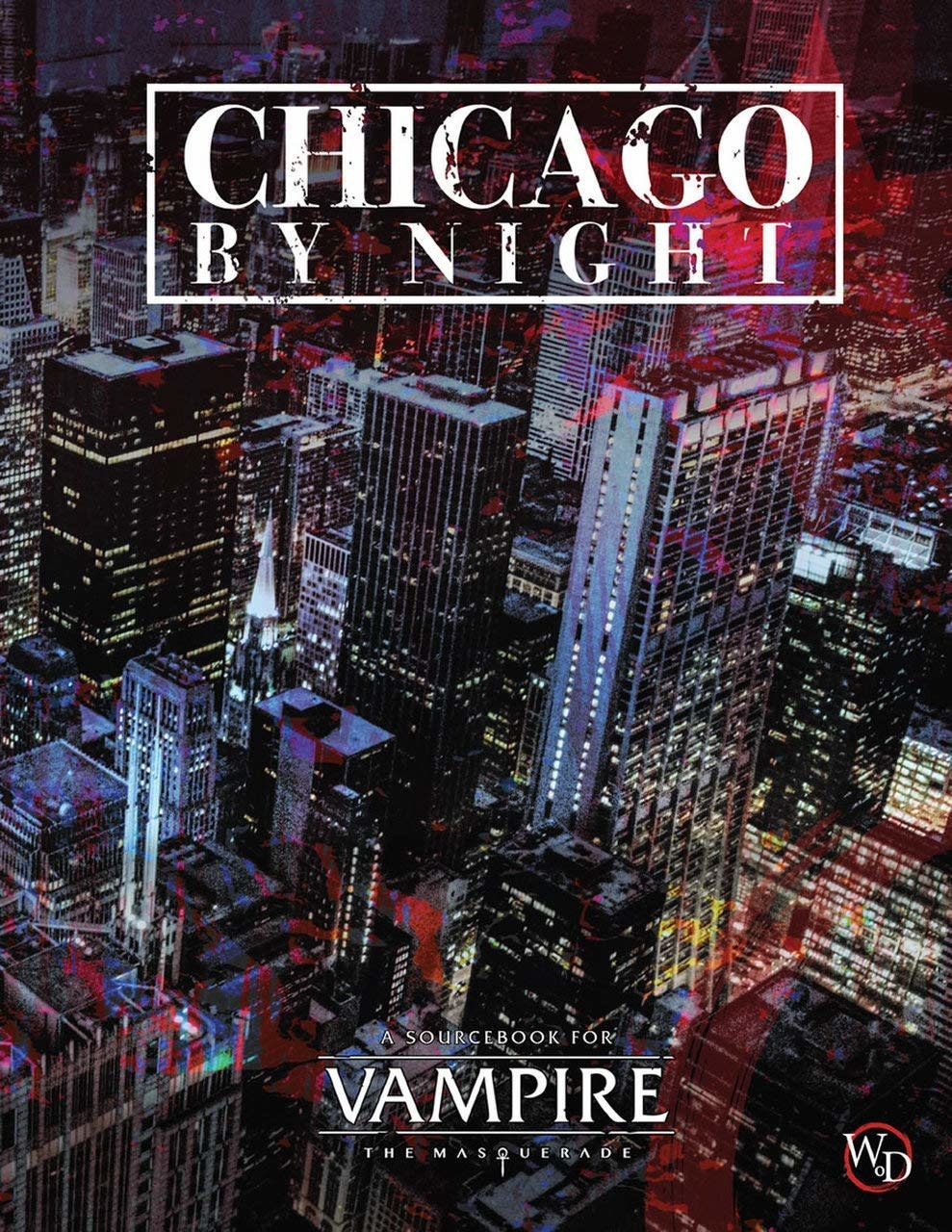 Vampire: The Masquerade - Chicago By Night (HC)