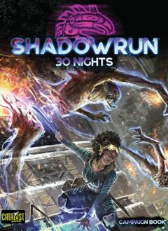 Shadowrun: 30 Nights (HC)