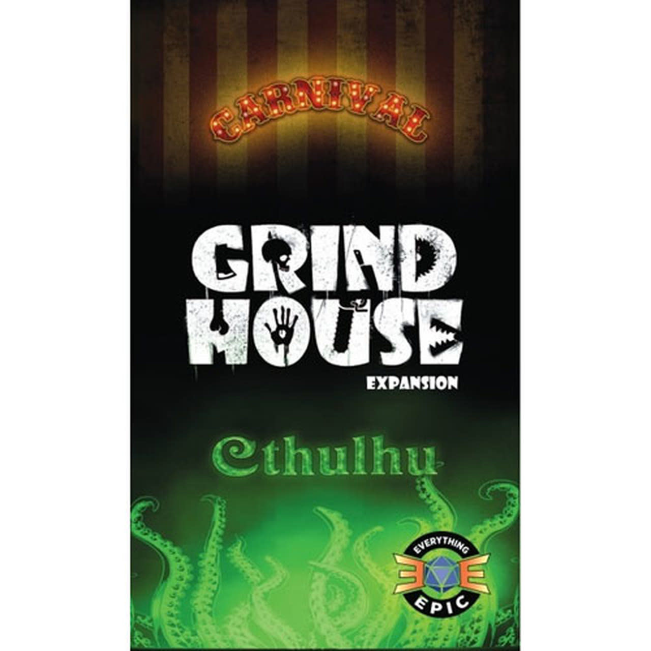 Grind House: Carnival and Cthulhu Exp.