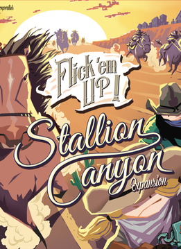 Flick'em Up!: Stallion Canyon Exp.
