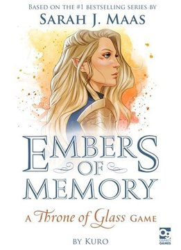 Embers of Memory : A Throne of Glass Game