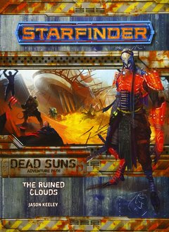 Starfinder Adventure Path: Ruined Clouds (Dead Suns 4 of 6)