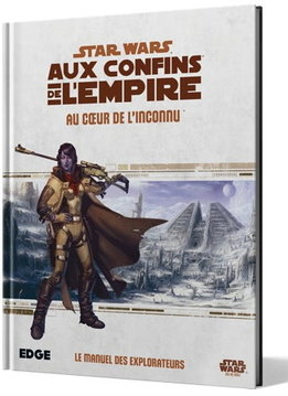Au Coeur de l'Inconnu - Star Wars: Aux Confins de l'Empire RPG