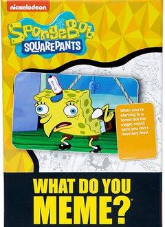 What Do You Meme: SpongeBob Exp.