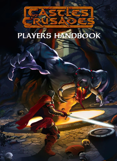 Castles and Crusades 7th Ed. : Player's Handbook (HC)
