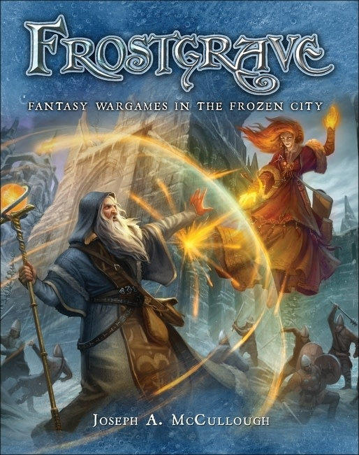 Frostgrave: Fantasy Wargames (HC)