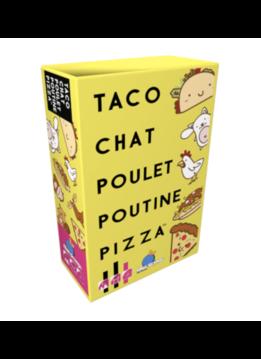 Taco, chat, poulet, poutine, pizza
