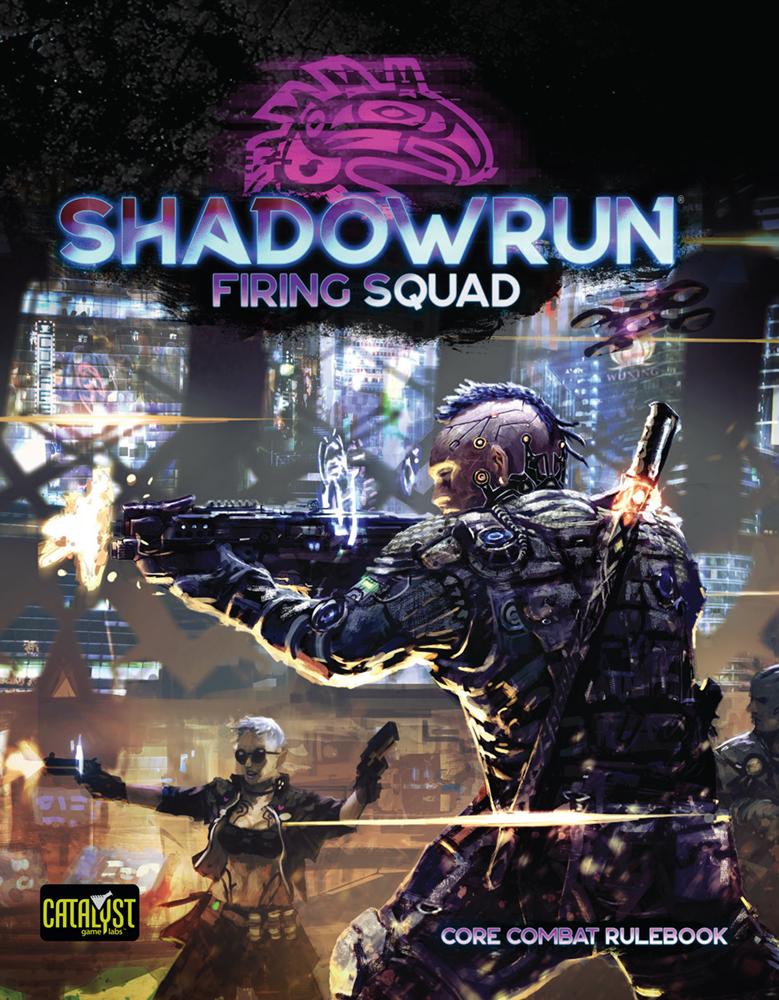 Shadowrun 6E: Firing Squad (HC)