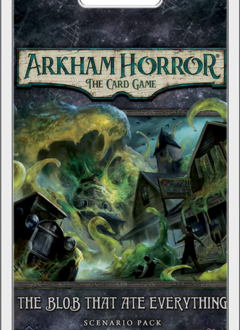 Arkham Horror LCG: The Blob Who Ate Everything (EN)