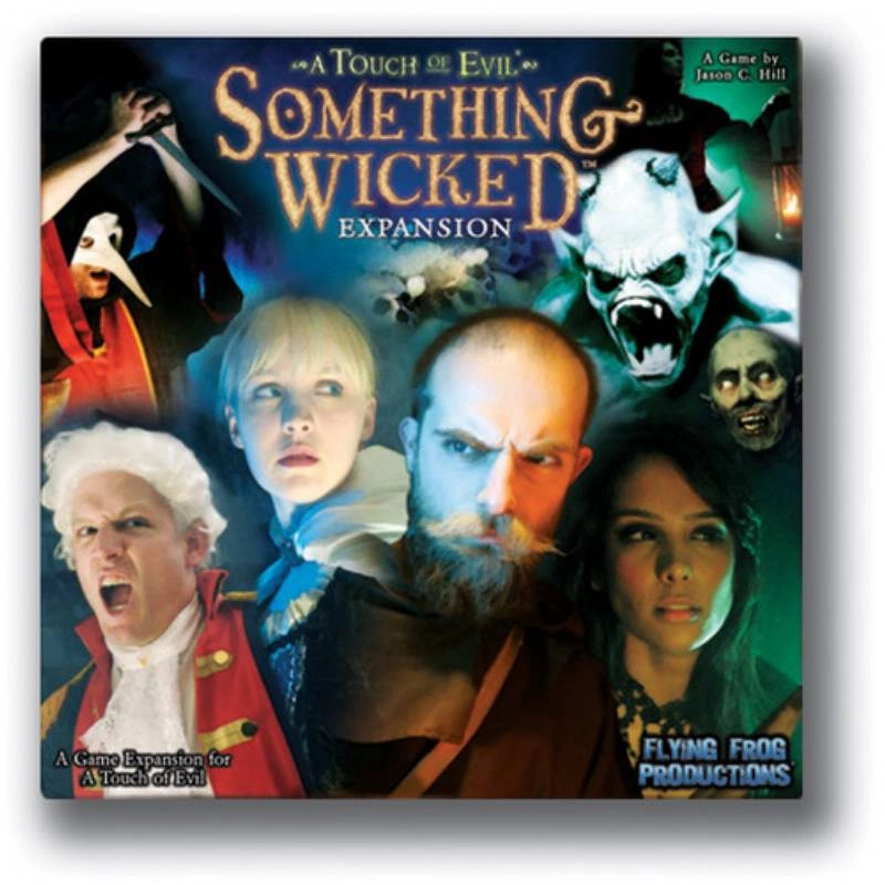 A Touch of Evil: Something Wicked Exp.