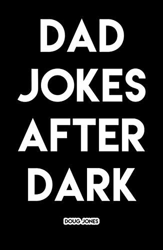 Dad Jokes: After Dark