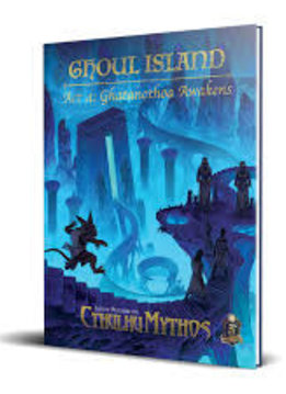 Sandy Petersen's Cthulhu Mythos for 5E: Ghoul Island Act 4