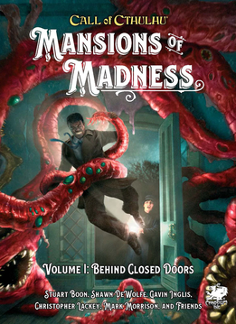 Call of Cthulhu: Mansions of Madness - Volume 1: Behind Closed Doors