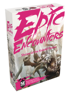 Epic Encounters: Shrine of the Kobold Queen for 5E