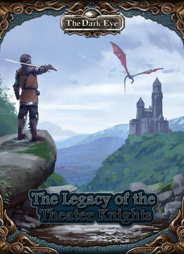 The Dark Eye: Legacy of the Theater Knights