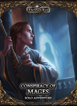 The Dark Eye: Conspiracy of Mages - Solo Adventure