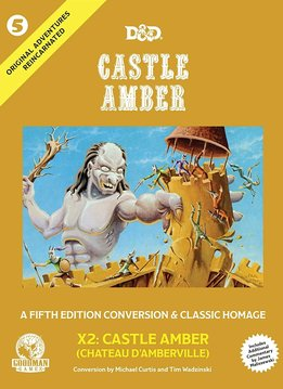 Original Adventures Reincarnated #5: Castle Amber (HC)