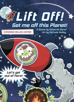 Lift Off! Get me off this Planet! Expanded Deluxe Edition
