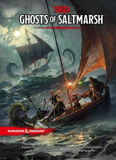 Dungeons & Dragons 5E: Ghosts of Saltmarsh