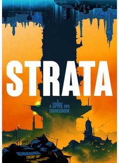 Strata: A Spire RPG Sourcebook (HC)