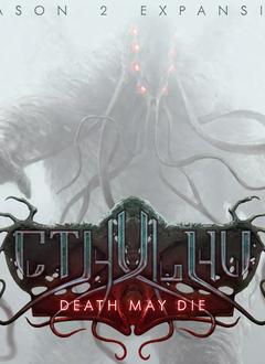 Cthulhu Death May Die: Season 2 Exp.