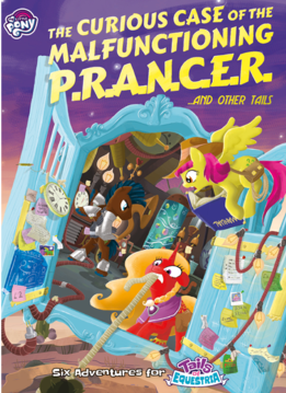 My Little Pony RPG: The Curious Case of the Malfunctioning P.R.A.N.C.E.R. and Other Tails