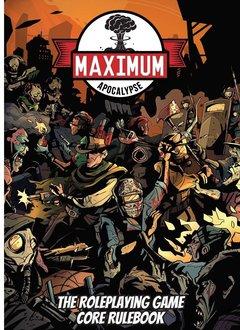 Maximum Apocalypse RPG: Core Rulebook