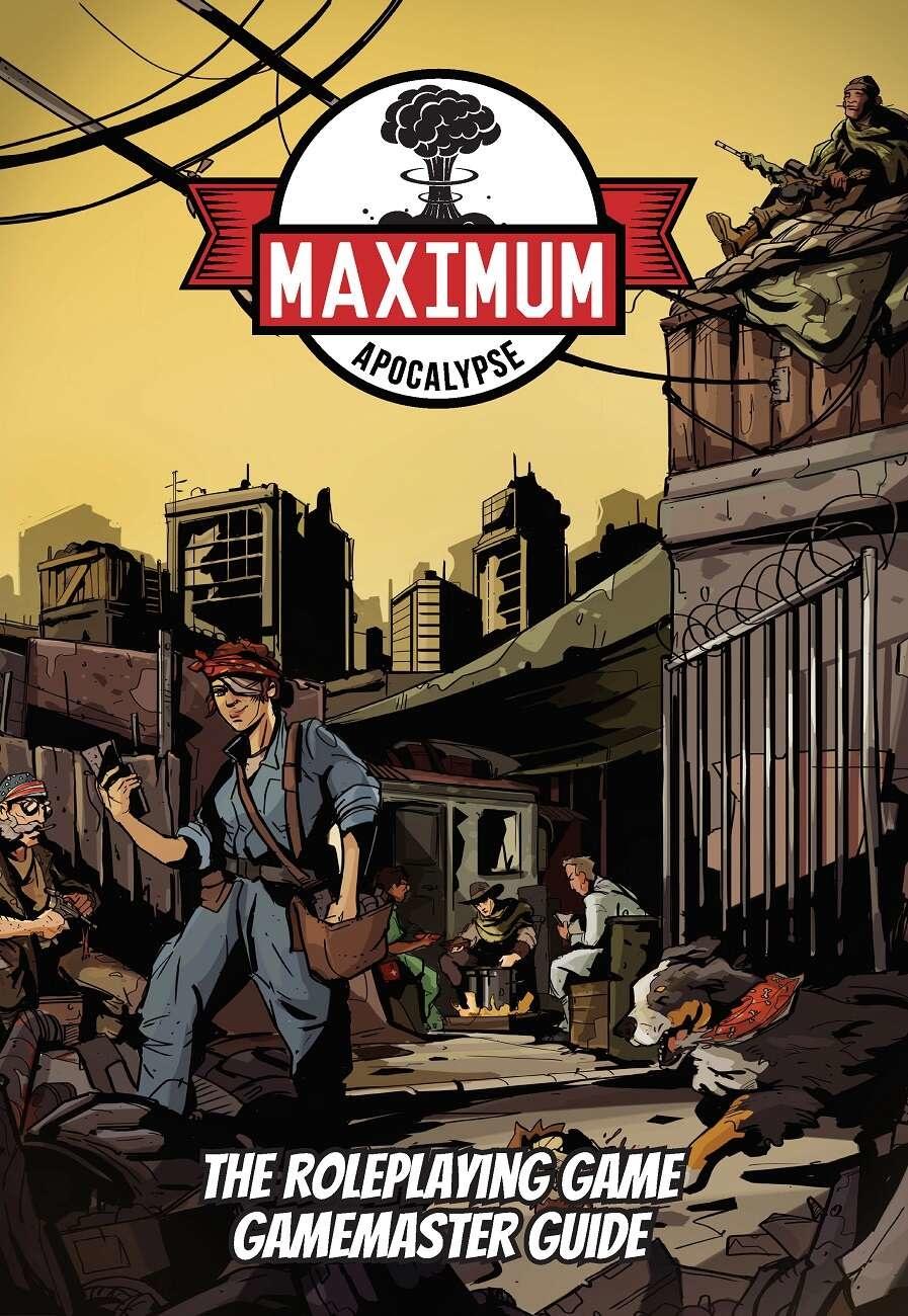 Maximum Apocalypse RPG: Gamemaster Guide