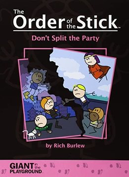 Order of the Stick #4: Don't Split the Party